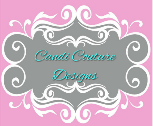 Candi Couture Designs